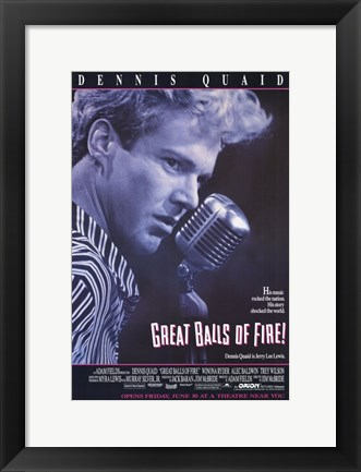 Framed Great Balls of Fire Dennis Quaid Print