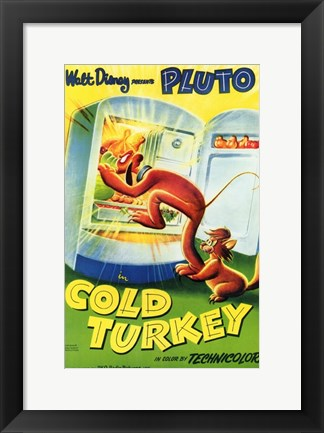 Framed Cold Turkey Disney Movie With Pluto Print