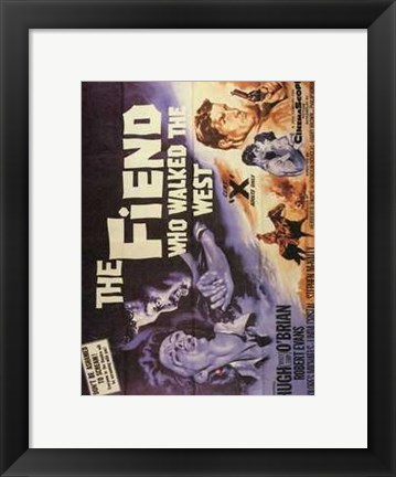 Framed Fiend Who Walked the West Print