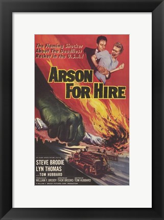 Framed Arson for Hire Print