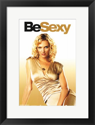 Framed Be Cool - Be Sexy Print