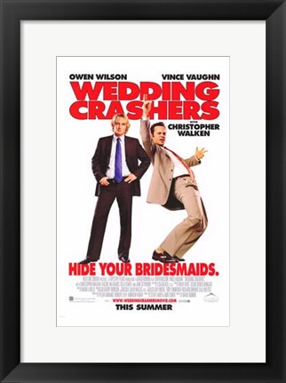 Framed Wedding Crashers - Hide your bridesmaids Print