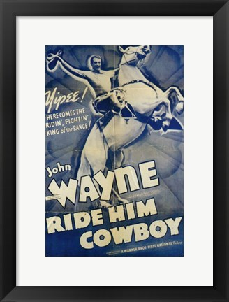 Framed Ride Him Cowboy Print