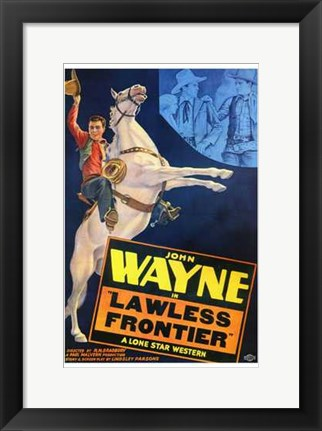 Framed Lawless Frontier Movie Print