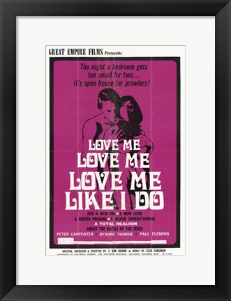 Framed Love Me Like I Do Print