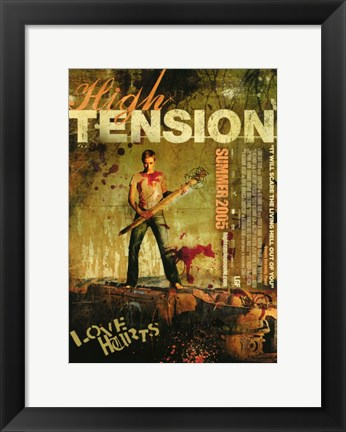 Framed High Tension - Love Hurts Print
