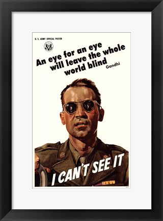 Framed I Can't See It (Gandhi quote) Print