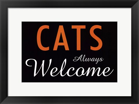 Framed Cats Always Welcome Print