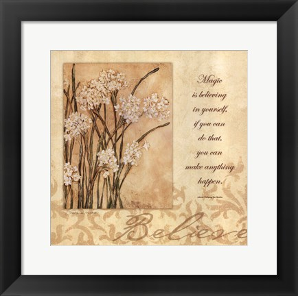 Framed Believe -  Paper Whites Print