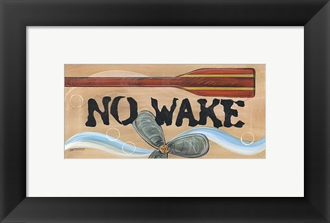 Framed No Wake Print