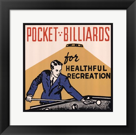 Framed Pocket Billiards for Healthful Recreation Print