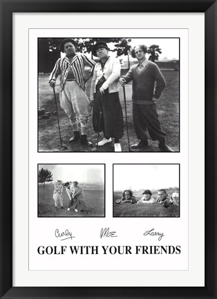 Framed Golf with Your Friends Print