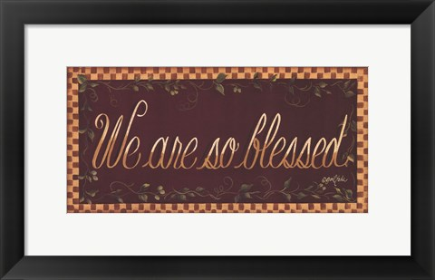 Framed We Are So Blessed Print