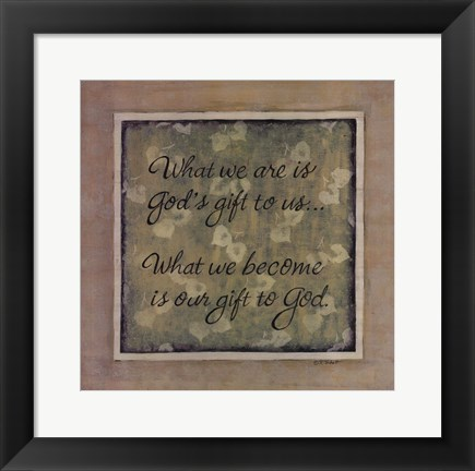 Framed What We Are Print