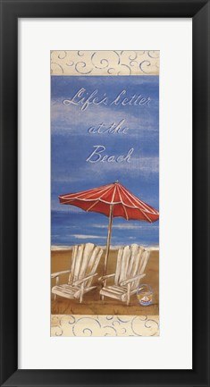 Framed Life's Better At The Beach Print