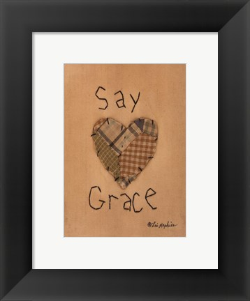 Framed Say Grace Print