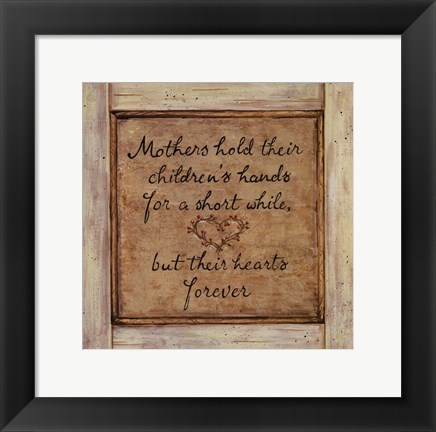 Framed Mothers Hold Print