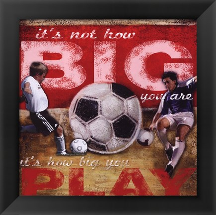 Framed Big Play - Soccer Print