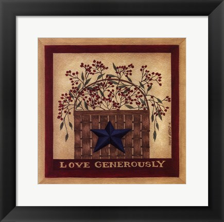 Framed Love Generously Print