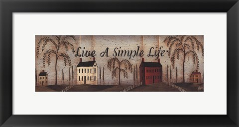 Framed Live A Simple Life Print
