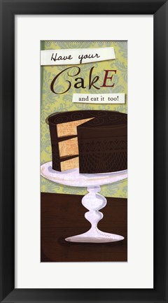 Framed Have Your Cake Print