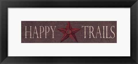 Framed Happy Trails Print