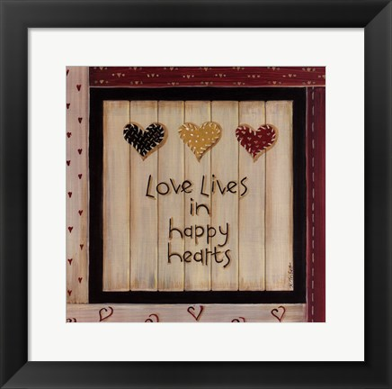 Framed Love Lives In Happy Hearts Print