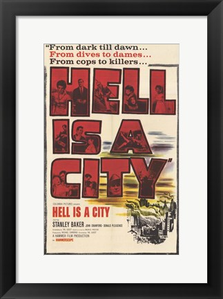 Framed Hell Is a City Print