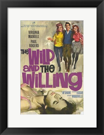 Framed Wild and the Willing Print