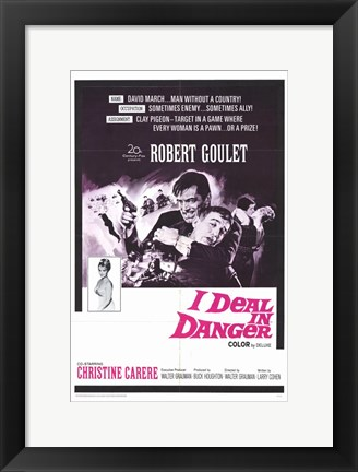 Framed I Deal In Danger Print