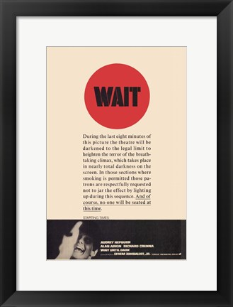 Framed Wait Until Dark Turn Off Lights Print