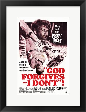 Framed God Forgives - I Don't Print
