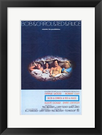 Framed Bob and Carol and Ted and Alice Movie Print