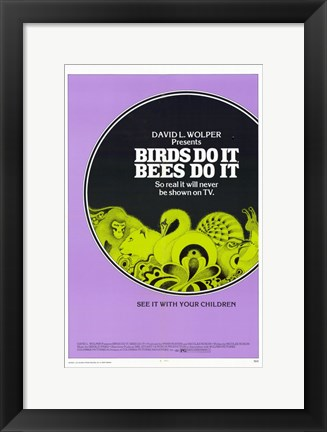 Framed Birds Do It, Bees Do It Print