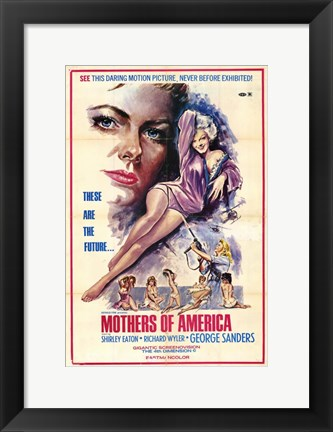 Framed Mothers of America Print