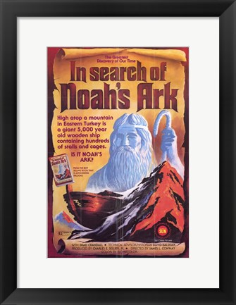 Framed In Search of Noah's Ark Print