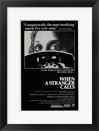 Framed When a Stranger Calls Print