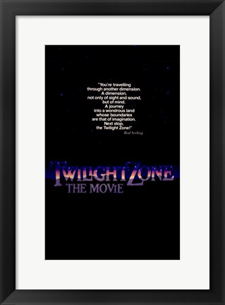 Framed Twilight Zone: The Movie Traveling through another dimension Print