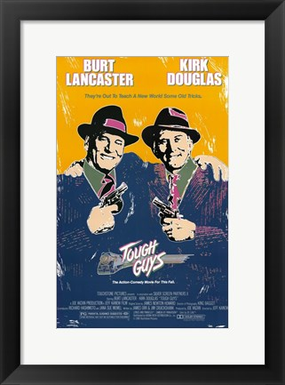 Framed Tough Guys Print