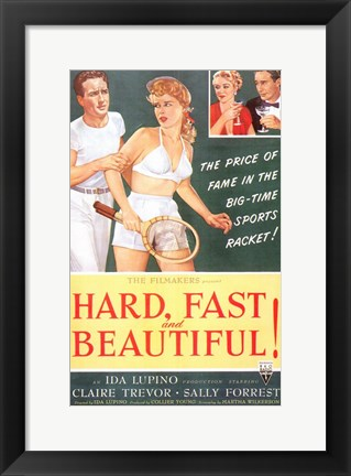 Framed Hard, Fast and Beautiful! Print