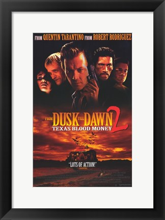 Framed From Dusk Till Dawn 2: Texas Blood Money Print