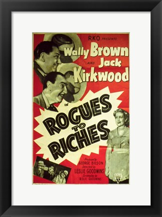 Framed From Rogues to Riches Print