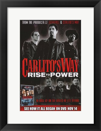 Framed Carlito's Way: Rise to Power Print