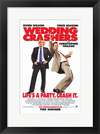 Framed Wedding Crashers - Crash it. Print