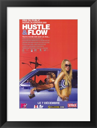 Framed Hustle and Flow French Print