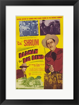 Framed Bad Man from Big Bend Print