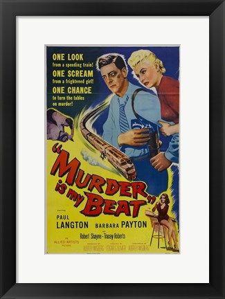Framed Murder Is My Beat Print