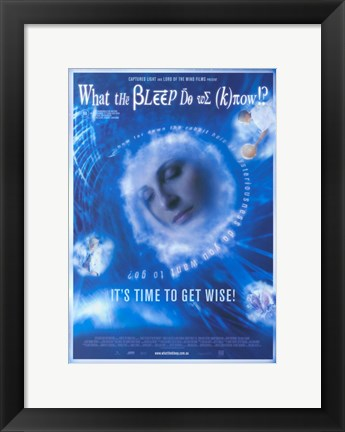 Framed What the Bleep Do We Know!? Print