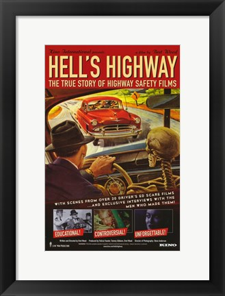 Framed Hell's Highway: The True Story of Highway Safety Films Print