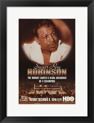 Framed Sugar Ray Robinson: The Bright Lights and Dark Shadows of a Champion Print